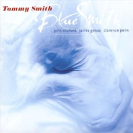 Tommy Smith - Blue Smith (SA-CD)