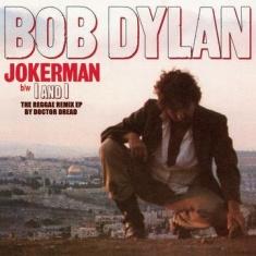 "Bob Dylan - Jokerman b/w I and I (12"" the reggae remix EP by Doctor Dread)"