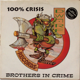 Brothers in crime - 100% crisis