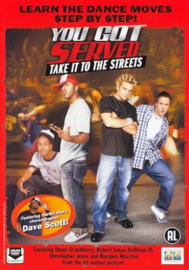 You got served take it to the streets