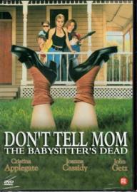 Don't tell mom the babysitter's dead