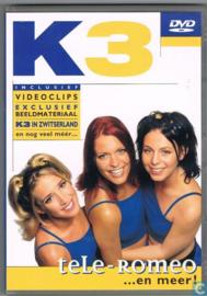 K3 - Tele-Romeo ... en meer!