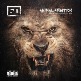 50 Cent - Animal ambition an untamed desire to win