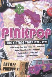 Pinkpop: the vintage years 1970 - 1974