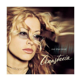 Anastacia - Not that kind (20th anniversary edition)