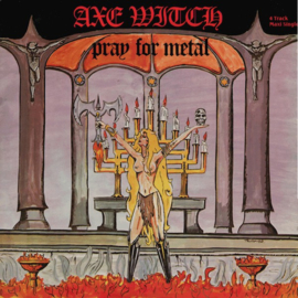 "Axewitch - Pray for metal (12"") (Green vinyl)"