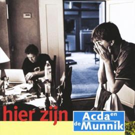 Acda & de Munnik - Hier zijn