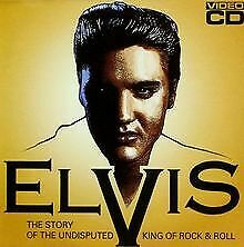 Elvis Presley - The story of the undisputed King of rock & roll