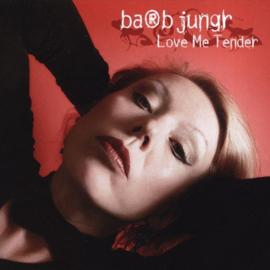 Barb Jungr - Love me tender (SA-CD)