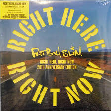 Fatboy slim - Right here, right now - 20th anniversary edition