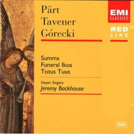 Part / Tavener / Gorecki - Summa / funeral ikos / totus tuus (Pärt / Tavener / Górecki)