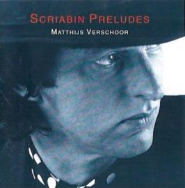 Matthijs Verschoor - Scriabin preludes
