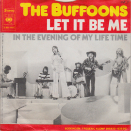 Buffoons - Let it be me
