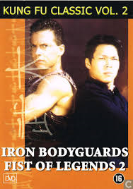Iron bodyguards (Fist of legends 2)