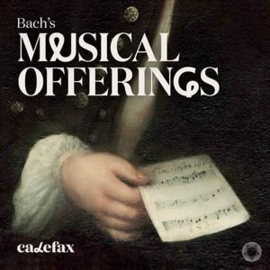 Bach - Musical offerings - Calefax