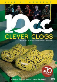 10CC - Clever clogs: live in concert