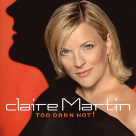Claire Martin - Too darn hot! (SA-CD)