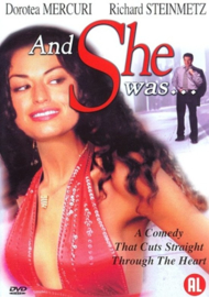 And she was ...