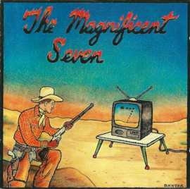 Magnificent seven - The best of the worst (0205052/109)