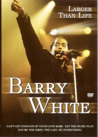 Barry White - Larger than life