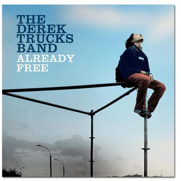 Derek Trucks band - Already free (Limited edition)