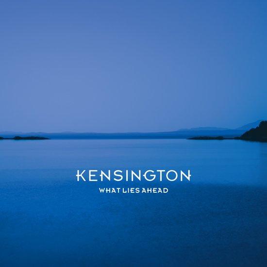 Kensington - What lies ahead