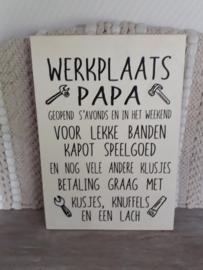 Tekstbord Werkplaats Papa