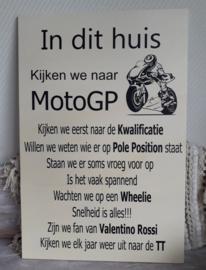 Tekstbord In dit huis kijken we naar MotoGP