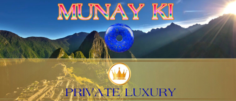 Munay Ki Private Luxury