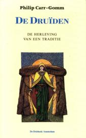 Druiden, de de herleving van een traditie , Philip Carr-Gomm