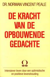 KRACHT VAN DE OPBOUWENDE GEDACHTE , Norman Vincent Peale