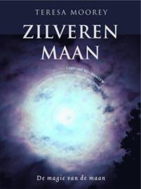 Zilveren Maan de magie van de maan , Teresa Moorey