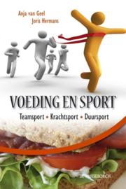 Voeding en Sport teamsport krachtsport duursport handboek voor trainers, begeleiders en (top)sporters , Anja van Geel