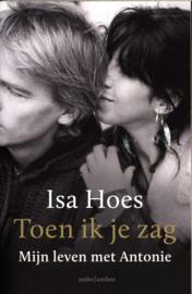 Toen ik je zag - special Bruna Mijn leven met Antonie , Isa Hoes