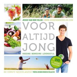 Voor altijd jong voeding beweging levensstijl , Jesse van der Velde