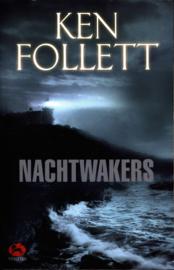 Nachtwakers , Ken Follett