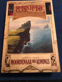 De boeken van de Zieners - 2 - Moordenaar des konings , Robin Hobb