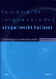 Oplossingsgericht Management & Coaching: Simpel Werkt Het Best een gereedschapskist voor ondernemende mensen , L. Cauffman