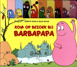 Barbapapa - Kom op bezoek bij Barbapapa! , Annette Tison