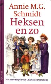 Heksen En Zo , Annie M.G. Schmidt