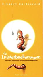 De Luisterboekenwurm Rikkert Leest, Zingt, Fluistert En Rapt Zijn Leukste Diergedichten , R. Zuiderveld