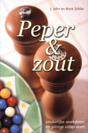 Peper & Zout smakelijke anekdotes en pittige uitspraken, J. John
