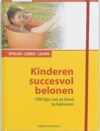 Kinderen succesvol belonen 100 TIPS OM JE KIND TE BELONEN , Almuth Bartl