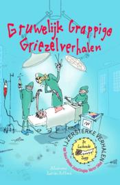 IJzersterke Verhalen - Gruwelijk grappige griezelverhalen Voor kinderen in de leeftijd 10-12 jaar , Tosca Menten