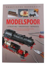 Praktische raadgever - Praktische raadgever Modelspoor uitrusting - onderhoud- reparatie , Markus Tiedtke Serie: Praktische Raadgever
