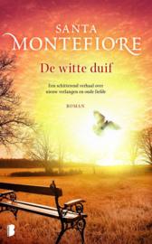 De witte duif Een schitterend verhaal over nieuw verlangen en oude liefde , Santa Montefiore