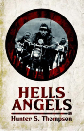 Hell's angels , Hunter S. Thompson