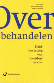 Over behandelen ethiek van de zorg voor kwetsbare ouderen , Theo Boer