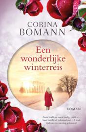 Een wonderlijke winterreis Anna heeft niemand nodig, vindt ze - haar familie al helemaal niet. Of is de tijd voor verzoening gekomen? , Corina Bomann