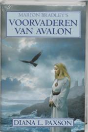 Marion Bradley'S Voorvaderen Van Avalon Deel 4 van Avalon , Marion Bradley/ Diana L. Paxson Serie: Avalon